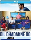 Dil Dhadakne Do  (Hindi-Bluray)